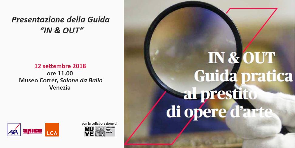 """Presentazione della guida pratica al prestito di opere d'arte """"IN & OUT"""" – Venezia"""